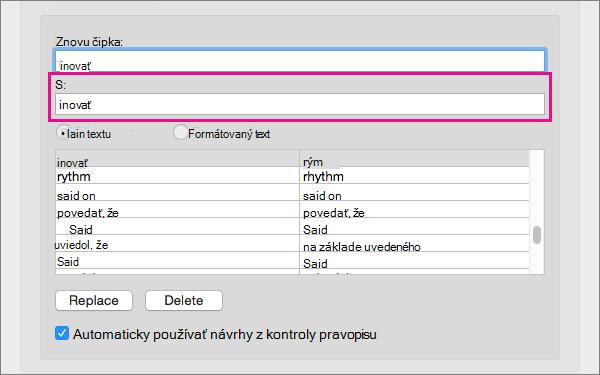 Výber položky v zozname automatických opráv na zmenu jeho náhradný text do poľa čím.