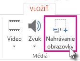 Vložiť > Nahrávanie obrazovky