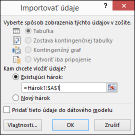 V dialógovom okne Import údajov vyberte, či sa majú údaje importovať do existujúceho hárka (predvolené nastavenie) alebo do nového