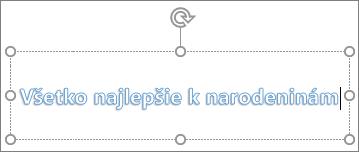 Objekt WordArt svlastným textom