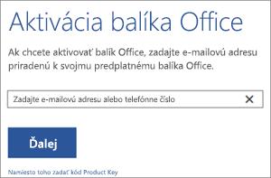 Zobrazuje dialógové okno aktivácie, v ktorom môžete prostredníctvom prihlásenia aktivovať balík Office