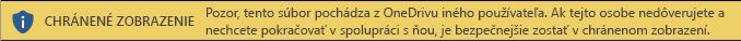 Chránené zobrazenie pre dokumenty otvorené z ukladacieho priestoru vo OneDrive iného používateľa