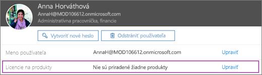 Snímka obrazovky zobrazuje informácie o používateľovi Lucia Blahová. Oblasť Licencie na produkty zobrazuje, že používateľovi nie sú priradené žiadne produkty, a k dispozícii je možnosť úpravy.