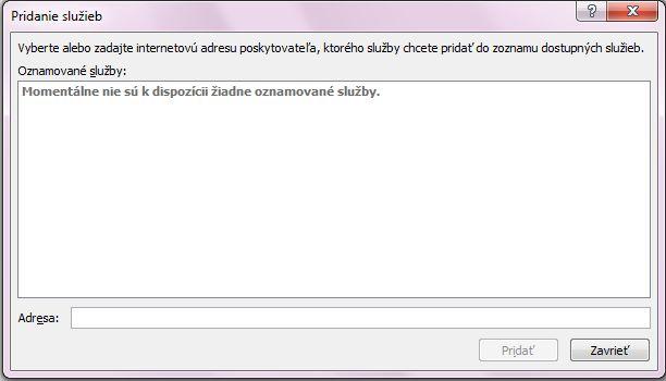 Snímka obrazovky poľa Pridanie služieb, ktoré je súčasťou okna Zdroje informácií – možnosti