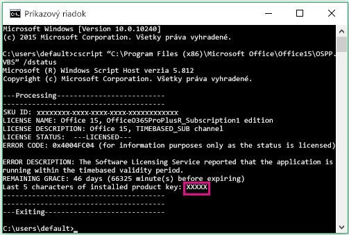 Príkazový riadok zobrazujúci posledných päť číslic kódu Product Key