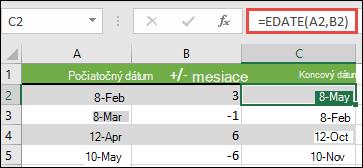 Na sčítanie alebo odpočítanie mesiacov od dátumu použite EDATE. V tomto prípade = EDATE (A2; B2), kde a2 je dátum, a B2 má počet mesiacov, ktoré sa majú pridať alebo odpočítať.