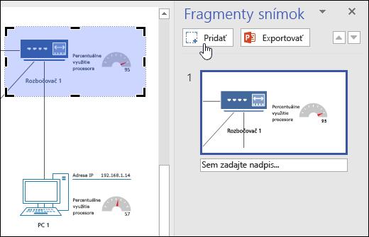 Snímka obrazovky zobrazujúca tablu fragmentov snímky vo Visiu. Kliknutie na tlačidlo Pridať.