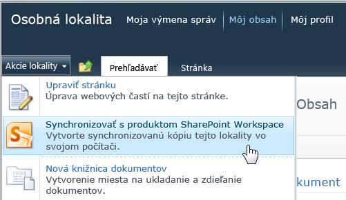 Synchronizácia s príkazom programu SharePoint Workspace v ponuke Akcie lokality