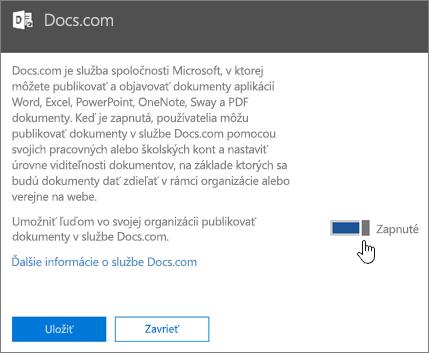 Presuňte jazdec do polohy zapnutia a umožnite používateľom vo svojej organizácii publikovať v službe Docs.com
