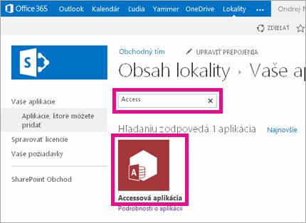 Vyhľadávanie accessovej aplikácie na stránke Pridanie aplikácie v SharePointe