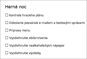 Môžete vytvoriť zoznam so začiarkavacími políčkami, ktorý môžete vytlačiť alebo použiť online a v ktorom sa použije tlačidlo Začiarkavacie políčko ako obsahový ovládací prvok na karte Vývojár vo Worde.