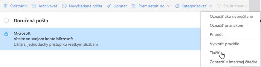 Snímka obrazovky zobrazuje možnosť Tlačiť pre vybratú e-mailovú správu.