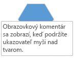 Obrazovkový komentár Visio sa zobrazí, keď podržíte ukazovateľ myši nad tvar.