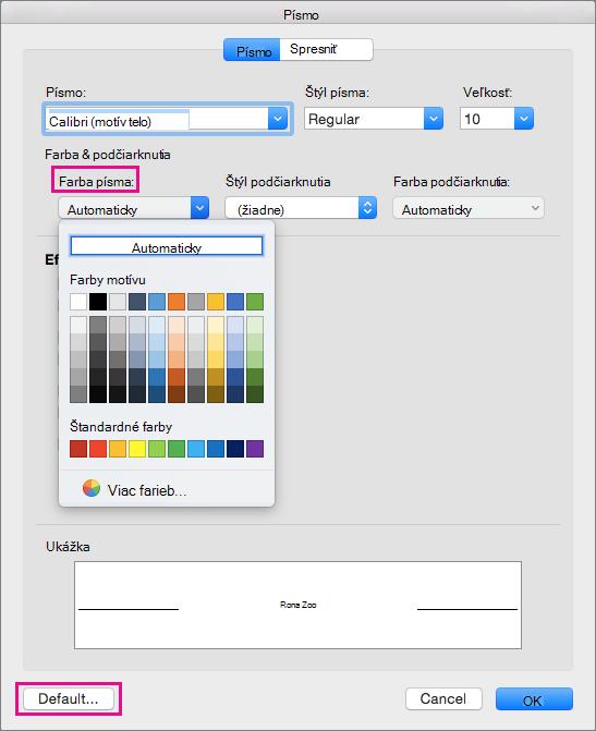 V poli písmo, farbu písma a predvolený sú zvýraznené možnosti.