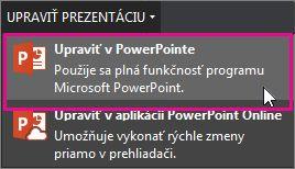 Upraviť v počítačovej verzii programu PowerPoint