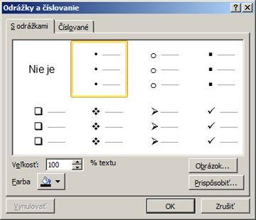 Dialógové okno Odrážky a číslovanie