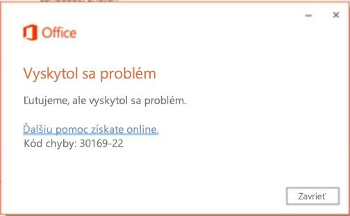 Kód chyby 30169-22 pri inštalácii balíka Office