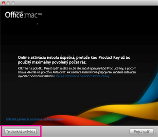 Snímka obrazovky telefonickej aktivácie balíka Office pre Mac