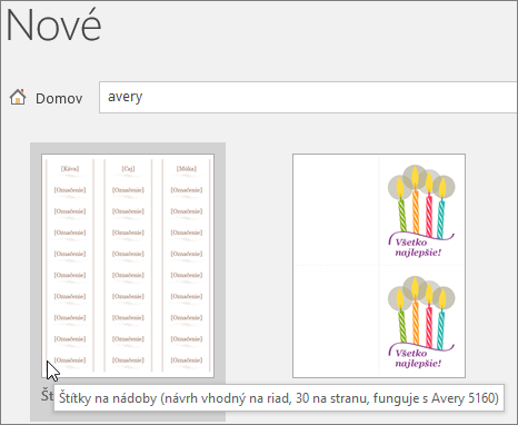 Ak chcete vyhľadať šablóny kompatibilné s Avery, vyhľadajte položku Avery
