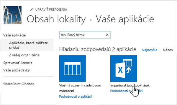 Aplikácia na import tabuľkového hárka zvýraznená vdialógovom okne Nové aplikácie