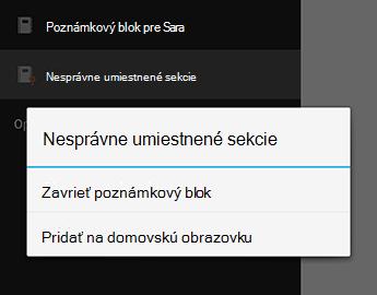 Príkaz zatvorenie poznámkového bloku vo OneNote pre Android
