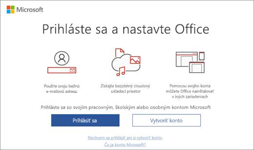 Zobrazuje stránku Prihláste sa a nastavte Office, ktorá sa môže zobraziť po inštalácii balíka Office