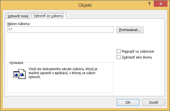 Karta Vytvoriť zo súboru v dialógovom okne Objekt