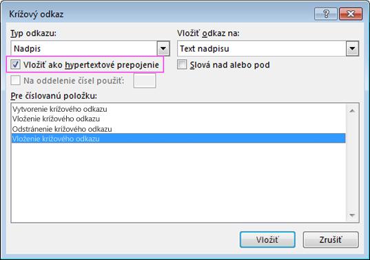 Dialógové okno Krížový odkaz so zvýrazneným začiarkavacím políčkom pre hypertextové prepojenie