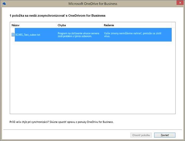 Snímka dialógového okna so zobrazením 1 položky, ktorá sa nedá synchronizovať s OneDrivom for Business, pretože skener vírusov servera zistil problém súboru.