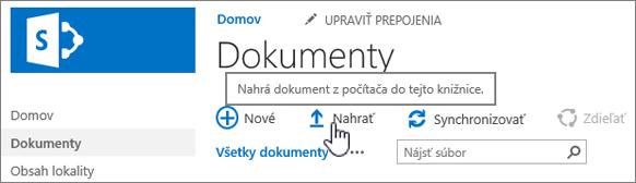 Knižnica dokumentov so zvýrazneným tlačidlom Nahrať