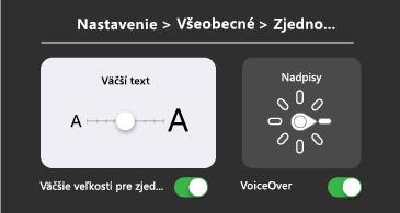 Všeobecné zjednodušenie ovládania: nastavenia väčšieho textu a funkcie VoiceOver