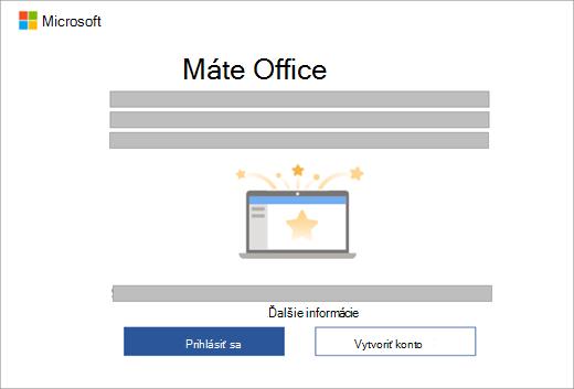 Zobrazuje dialógové okno, ktoré sa objaví po otvorení aplikácie balíka Office vnovom zariadení, ktoré obsahuje licenciu na Office.
