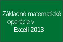 Základné matematické operácie v Exceli 2013