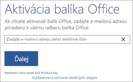 Zobrazuje okno Aktivácia balíka Office