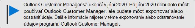 Ukončenie podpory pre Outlook Customer Manager v júni 2020