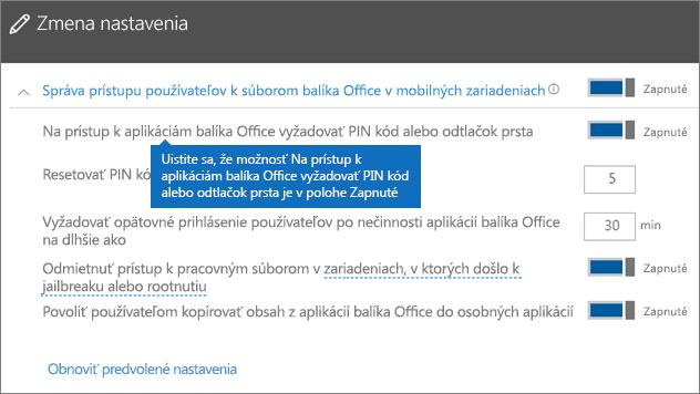 Uistite sa, že je zapnuté nastavenie Na prístup k aplikáciám balíka Office vyžadovať PIN kód alebo odtlačok prsta.