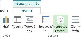 Tlačidlo Kopírovať zostavu na karte Návrh v časti Nástroje zostáv