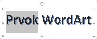 Objekt WordArt s vybratou časťou textu