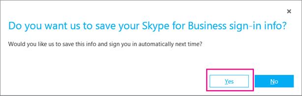 Vyberte možnosť Áno, ak chcete uložiť heslo, aby ste sa nabudúce mohli prihlásiť automaticky.