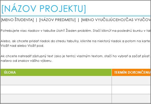 Pôvodná šablóna Zoznam projektových úloh snajmenšou veľkosťou písma 8,5bodu.