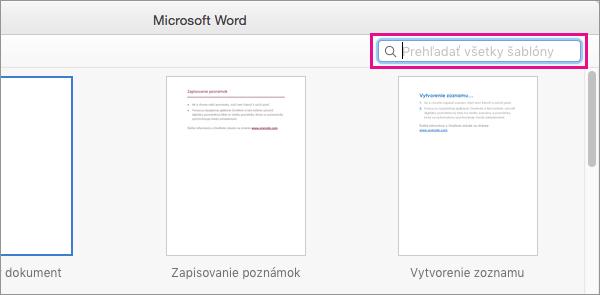 Zadaním kľúčových slov do vyhľadávacieho poľa môžete vyhľadať súvisiace šablóny.
