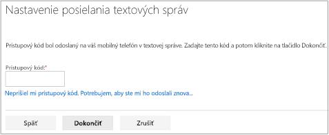 Obrazovka s textovými správami, kde môžete zadať svoj prístupový kód