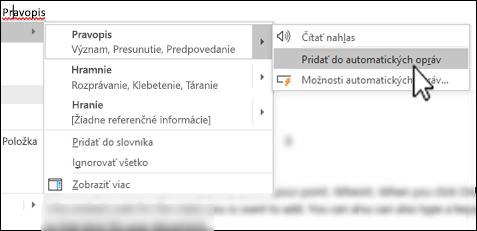 Kontextová ponuka editora pod nesprávne napísaným slovom so zvýraznenou možnosťou Pridať do zoznamu automatických opráv