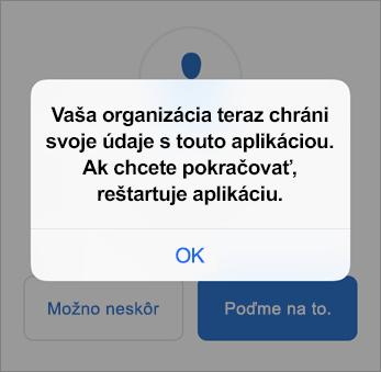 Snímka obrazovky, ktorá znázorňuje, že organizácia odteraz chráni vašu aplikáciu Outlook