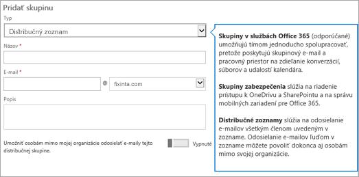 Stránka na pridanie skupiny – v rozbaľovacej ponuke vyberte položku Distribučný zoznam