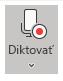 Zobrazenie ikony Diktovať po výbere