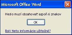 Chybové hlásenie, keď heslo nespĺňa minimálny počet znakov