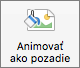 Zobrazené tlačidlo Animovať ako pozadie na karte Formát obrázka vPowerPointe pre Mac