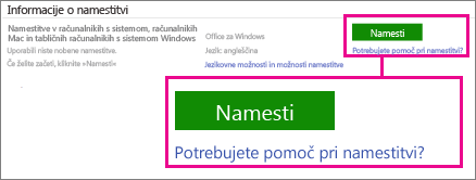 V razdelku Informacije o namestitvi izberite Office za Windows ali Office za Mac in kliknite »Namesti«