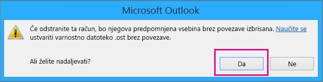 Ko odstranite račun za Gmail v Outlooku, kliknite »Da« v opozorilu o izbrisu vašega predpomnilnika brez povezave.